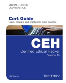 Certified Ethical Hacker (CEH) Version 10 Cert Guide, 3/e, Mixed media product Book