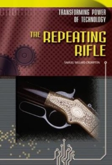 The Repeating Rifle, Hardback Book