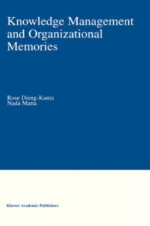 Knowledge Management and Organizational Memories, Hardback Book