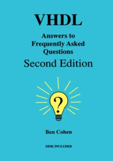 VHDL Answers to Frequently Asked Questions, Hardback Book