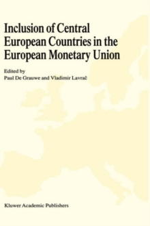 Inclusion of Central European Countries in the European Monetary Union, Hardback Book