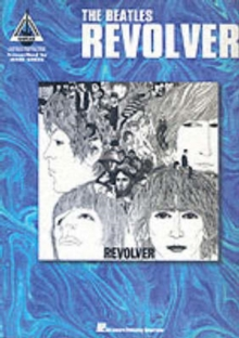 The Beatles : Revolver with Notes & Tablature, Paperback / softback Book