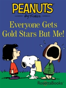 Everyone Gets Gold Stars But Me!, EPUB eBook