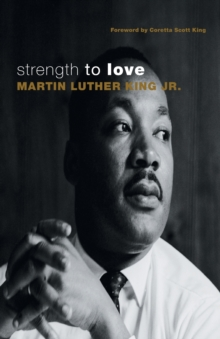 Strength to Love, Paperback Book