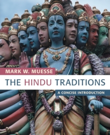 The Hindu Traditions : A Concise Introduction, Paperback Book
