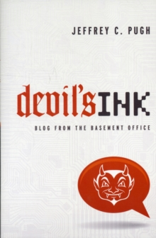 Devil's Ink : Blog from the Basement Office, Paperback / softback Book