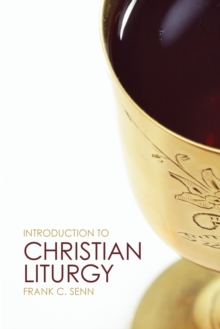 Introduction to Christian Liturgy, Paperback / softback Book