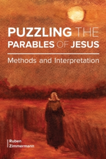 Puzzling the Parables of Jesus : Methods and Interpretation, Paperback / softback Book