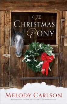The Christmas Pony, Hardback Book