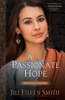 Passionate Hope : Hannah's Story, Paperback Book