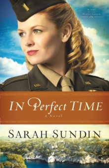 In Perfect Time : A Novel, Paperback / softback Book