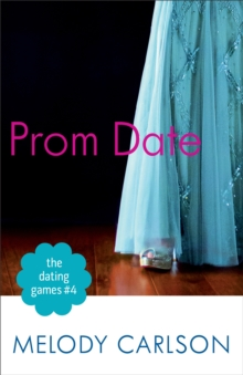 Dating Games #4 : Prom Date, Paperback / softback Book