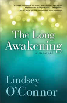 The Long Awakening : A Memoir, Paperback / softback Book