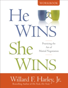 He Wins, She Wins Workbook : Practicing the Art of Marital Negotiation, Paperback / softback Book