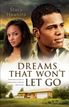 Dreams That Won't Let Go : A Novel, Paperback / softback Book