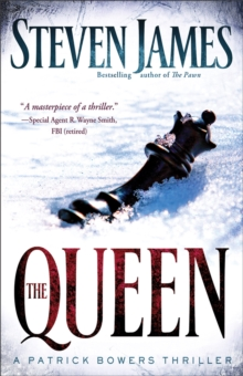 The Queen : A Patrick Bowers Thriller, Paperback / softback Book
