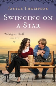 Swinging on a Star : A Novel, Paperback / softback Book