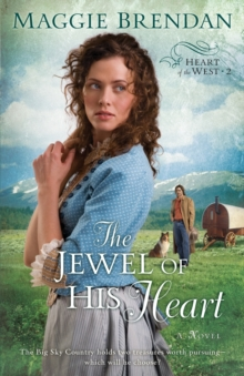 The Jewel of His Heart : A Novel, Paperback / softback Book