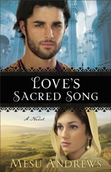 Love's Sacred Song : A Novel, Paperback / softback Book