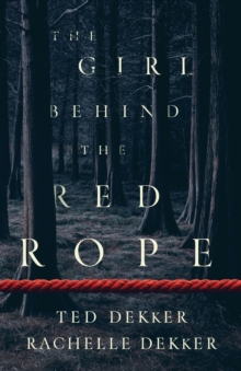 The Girl behind the Red Rope, Paperback / softback Book