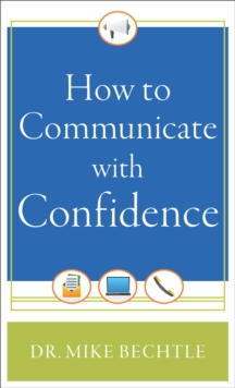 How to Communicate with Confidence, Paperback / softback Book