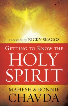 Getting to Know the Holy Spirit, Paperback / softback Book