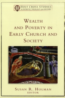 Wealth and Poverty in Early Church and Society, Paperback / softback Book