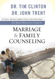 The Quick-Reference Guide to Marriage & Family Counseling, Paperback / softback Book