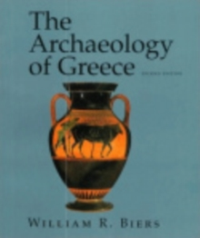The Archaeology of Greece : An Introduction, Paperback Book