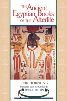 The Ancient Egyptian Books of the Afterlife, Paperback / softback Book