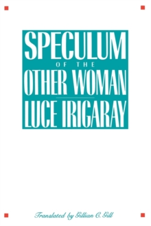 Speculum of the Other Woman, Paperback / softback Book