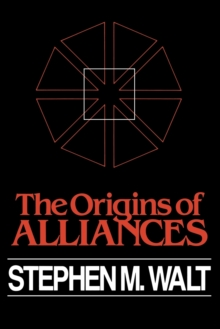 The Origins of Alliances, Paperback Book