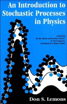 An Introduction to Stochastic Processes in Physics, Paperback / softback Book