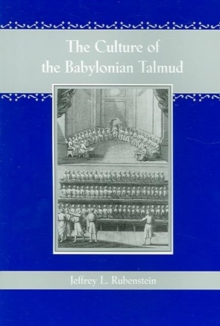 The Culture of the Babylonian Talmud, Paperback / softback Book