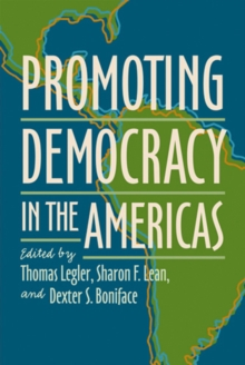 Promoting Democracy in the Americas, Paperback / softback Book
