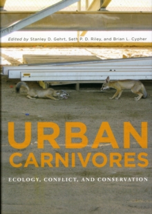 Urban Carnivores : Ecology, Conflict, and Conservation, Hardback Book
