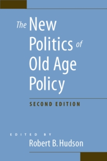 The New Politics of Old Age Policy, Paperback / softback Book