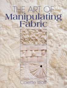 The Art of Manipulating Fabric, Paperback Book