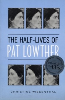 The Half-Lives of Pat Lowther, Paperback / softback Book