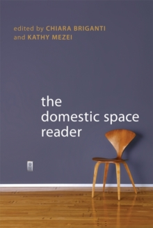 The Domestic Space Reader, Paperback Book
