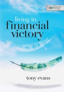 Living in Financial Victory, Paperback Book