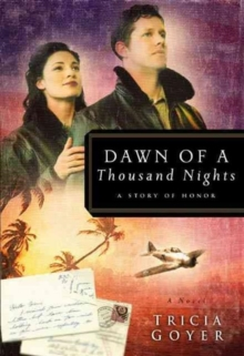 Dawn of a Thousand Nights : A Story of Honor, Paperback Book