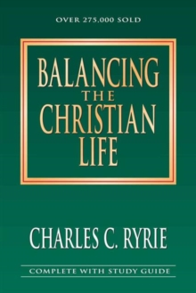 Balancing the Christian Life : 25th Anniversary Edition, Paperback Book
