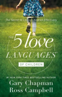 5 LOVE LANGUAGES OF CHILDREN THE, Paperback Book