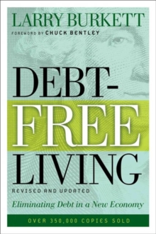 Debt-Free Living : Eliminating Debt in a New Economy, Paperback Book