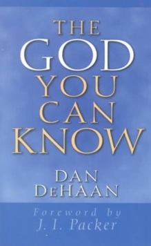 The God You Can Know, Paperback / softback Book