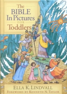 The Bible in Pictures for Toddlers, Hardback Book