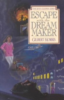 Escape with the Dream Maker : Book 9, Paperback Book