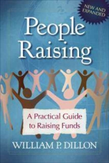 People Raising : A Practical Guide to Raising Funds, Paperback / softback Book