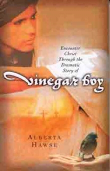 Encounter Christ through the Dramatic Story of Vinegar Boy, Mixed media product Book